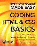 Coding HTML and CSS: Expert Advice, Made Easy