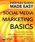 Social Media Marketing: Expert Advice, Made Easy