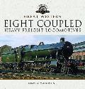 Great Western Eight Coupled Heavy Freight Locomotives