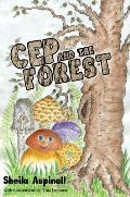 Cep and the Forest