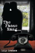 The Phone Rang