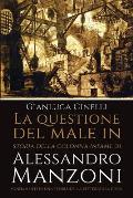 La Questione del Male in Storia Della Colonna Infame Di Alessandro Manzoni