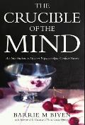 The Crucible of the Mind