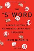 S Word A Short History of an American TraditionSocialism