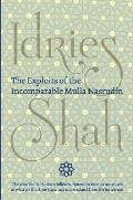 The Exploits of the Incomparable Mulla Nasrudin (Hardcover)