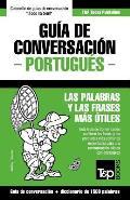 Gu?a de Conversaci?n Espa?ol-Portugu?s y diccionario conciso de 1500 palabras