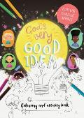 God's Very Good Idea - Colouring and Activity Book: Packed with Puzzles and Activities