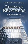 Lehman Brothers: A Crisis of Value