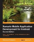 Xamarin Mobile Application Development For Android Second Edition