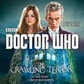 Doctor Who: The Crawling Terror: A 12th Doctor Novel