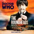Doctor Who: The Roundheads: A 2nd Doctor Novel