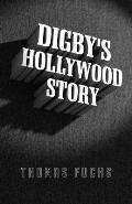 Digby's Hollywood Story