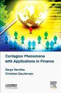 Contagion Phenomena with Applications in Finance