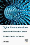 Digital Communications: Courses and Exercises with Solutions