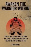 Awaken the Warrior Within