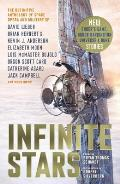 Infinite Stars The Definitive Anthology of Space Opera & Military SF