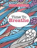 Really Relaxing Colouring Book 15: Time to Breathe