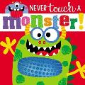 Touch & Feel Never Touch a Monster