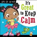 Let's Get Along: It's Great to Keep Calm