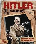Hitler: The Psychiatric Files