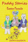 Paddy Stories - Easter Parade - Colour Version