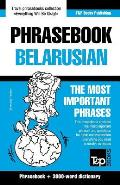 English-Belarusian Phrasebook and 3000-Word Topical Vocabulary