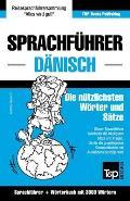 Sprachf?hrer Deutsch-D?nisch und thematischer Wortschatz mit 3000 W?rtern