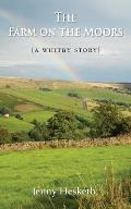 The Farm on the Moors: (a Whitby Story)
