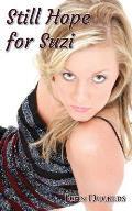 Still Hope for Suzi