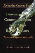 Bioenergemal Communication with Alien Bioenergemes: Homo bioenergemae universalis