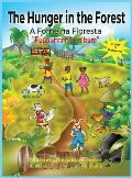 The Hunger in the Forest Fuuuurrrrrr n'Bum: In English and Portuguese