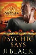 Revelations: Psychic Says