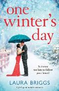 One Winter's Day: An Uplifting Holiday Romance
