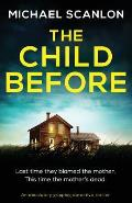The Child Before: An absolutely gripping detective thriller