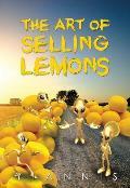The Art of Selling Lemons