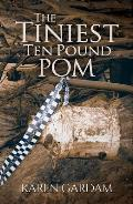 The Tiniest Ten Pound POM