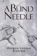 A Blind Needle