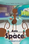 Ants in Space: Kweezy Capolza Tales (Book One)