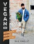 Vegan 100 Over 100 Incredible Recipes from Avant Garde Vegan