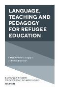 Language, Teaching and Pedagogy for Refugee Education