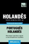 Vocabul?rio Portugu?s Brasileiro-Holand?s - 3000 Palavras