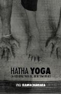 Hatha Yoga: la Filosof?a Yogi del Bienestar F?sico