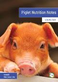 Piglet Nutrition Notes Volume 2