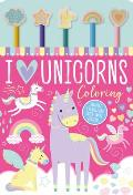 I Love Unicorns Coloring [With Pens/Pencils and Eraser]