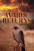 Avaroc Returns