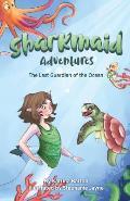 Sharkmaid Adventures: The Last Guardian of the Ocean