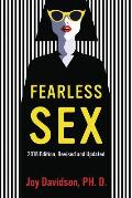 Fearless Sex: A Woman's Guide to Erotic Fulfillment and Creative Self-Expression