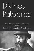 Divinas Palabras: (spanish Edition) (Annotated) (Worldwide Classics)