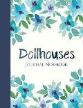 Dollhouses Journal Notebook: College Ruled Notebook for Journaling