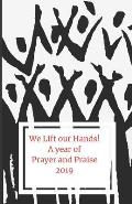 We Lift Our Hands!: A Year of Prayer and Praise 2019